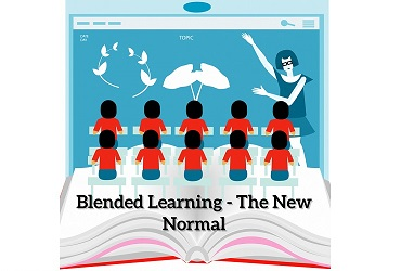 BLENDED LEARNING — THE NEW NORMAL